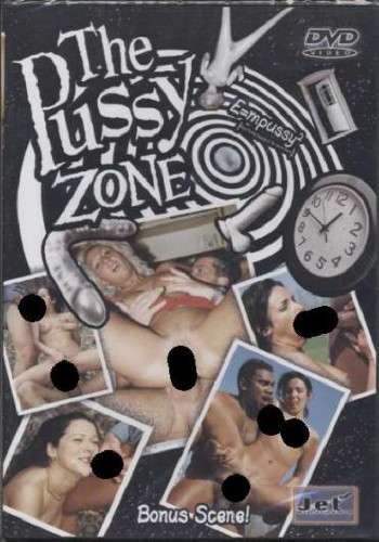 The Pussy Zone