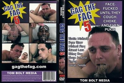 Gag The Fag 5