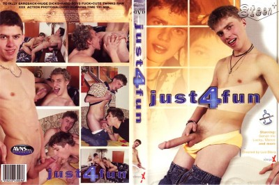 Just 4 Fun (Luis Blava / Vimpex Gay Media / 8Teen+)