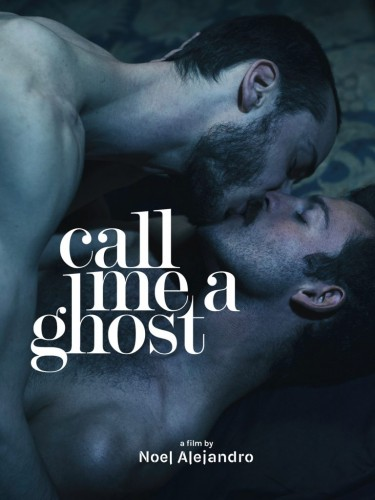 Call Me A Ghost (2017)