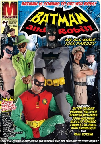 Batman and Robin: An All-Male XXX Parody