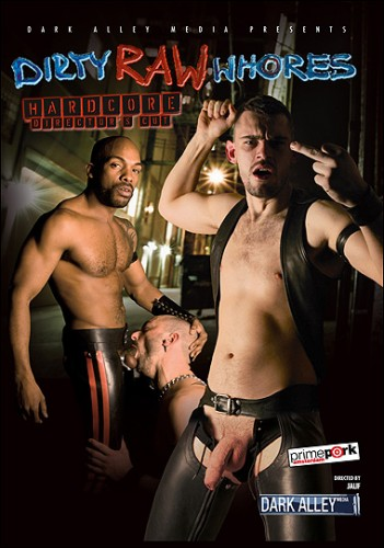 Dirty Raw Whores (Jalif, Dark Alley Media/Prime Pork Productions)